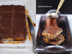 Ciasto karmelowo-czekoladowe bez pieczenia