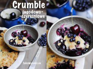 Crumble czereśniowo-jagodowe