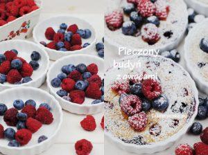 Pieczony budyń z owocami